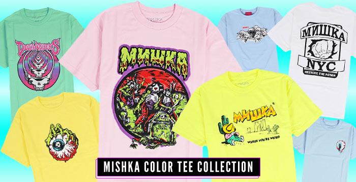 MISHKA TEE COLLECTION